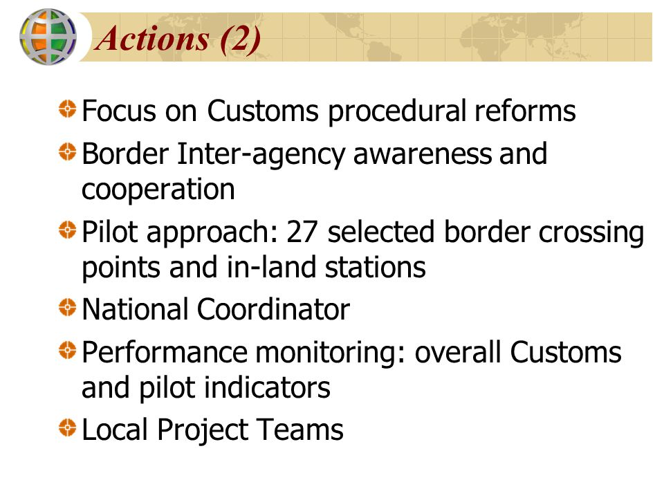 Actions (2) Focus on Customs procedural reforms