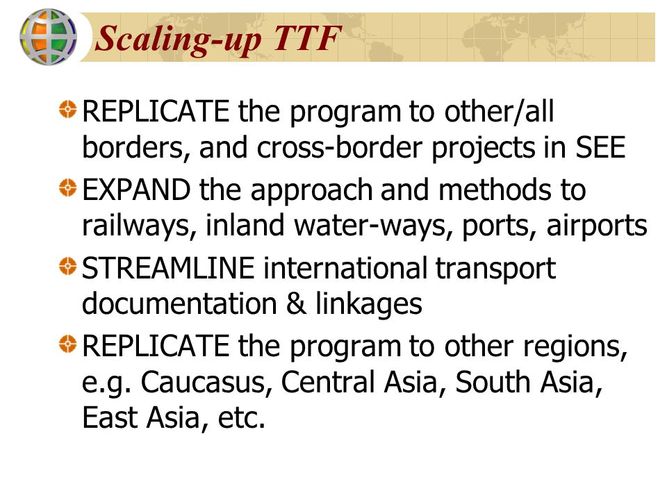 Scaling-up TTF REPLICATE the program to other/all borders, and cross-border projects in SEE.