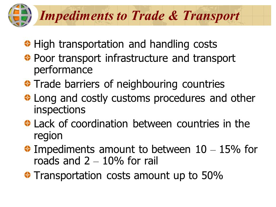Impediments to Trade & Transport