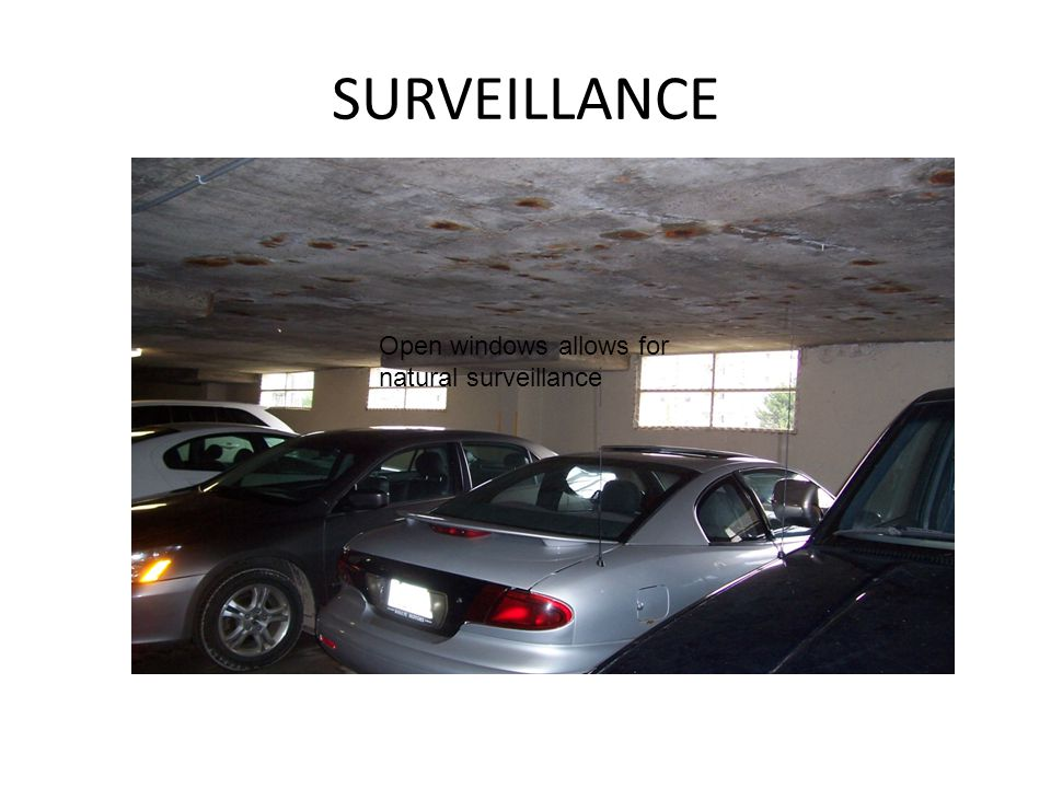 SURVEILLANCE Open windows allows for natural surveillance