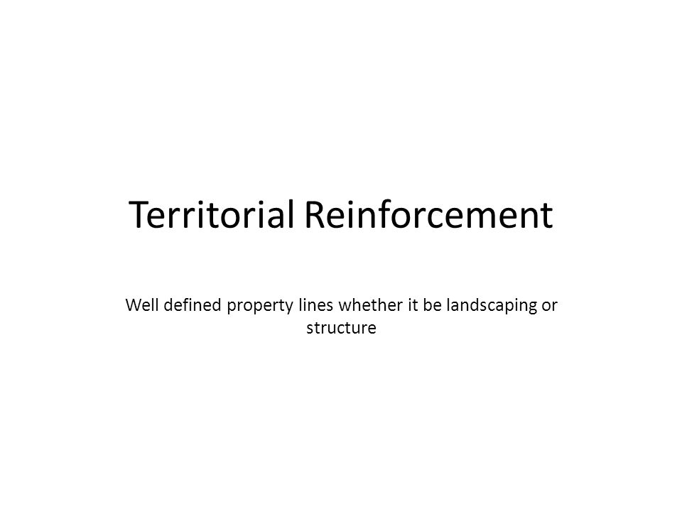 Territorial Reinforcement