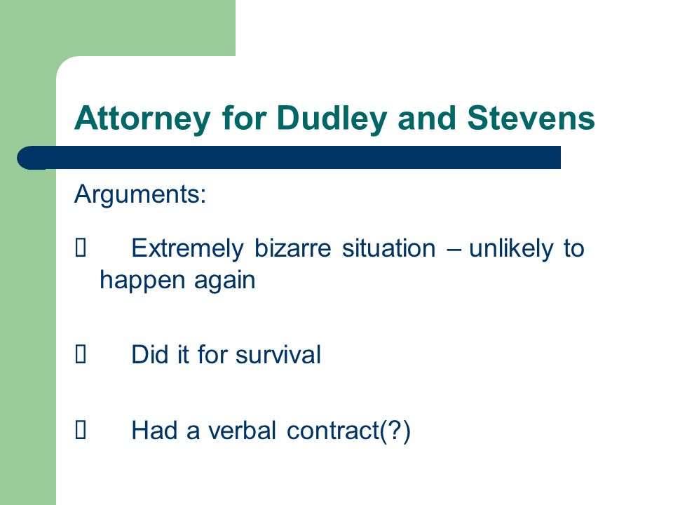 Attorney for Dudley and Stevens