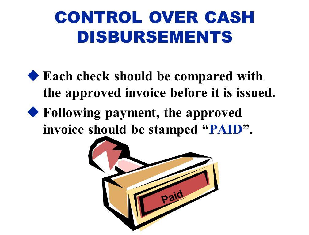 CONTROL OVER CASH DISBURSEMENTS