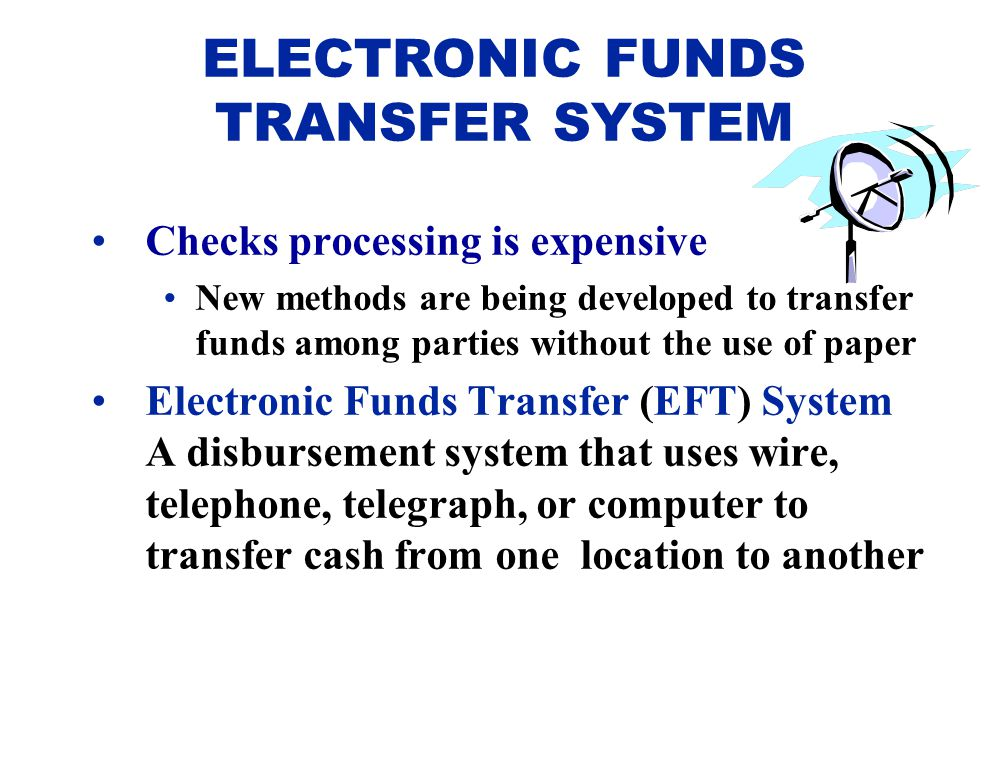 ELECTRONIC FUNDS TRANSFER SYSTEM