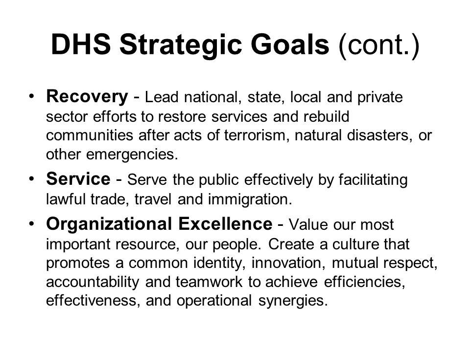 DHS Strategic Goals (cont.)