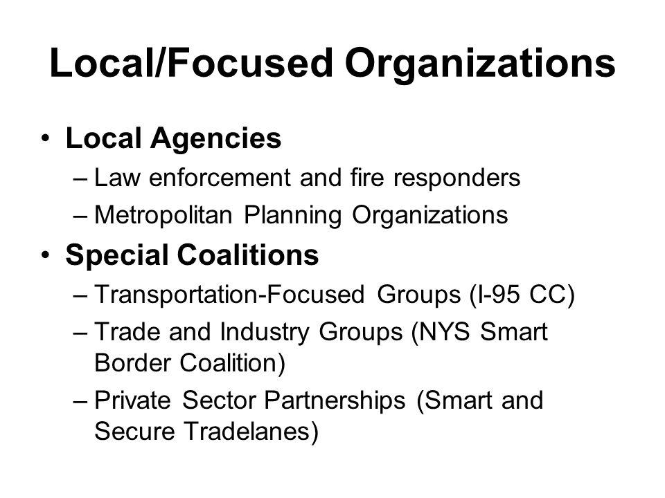 Local/Focused Organizations