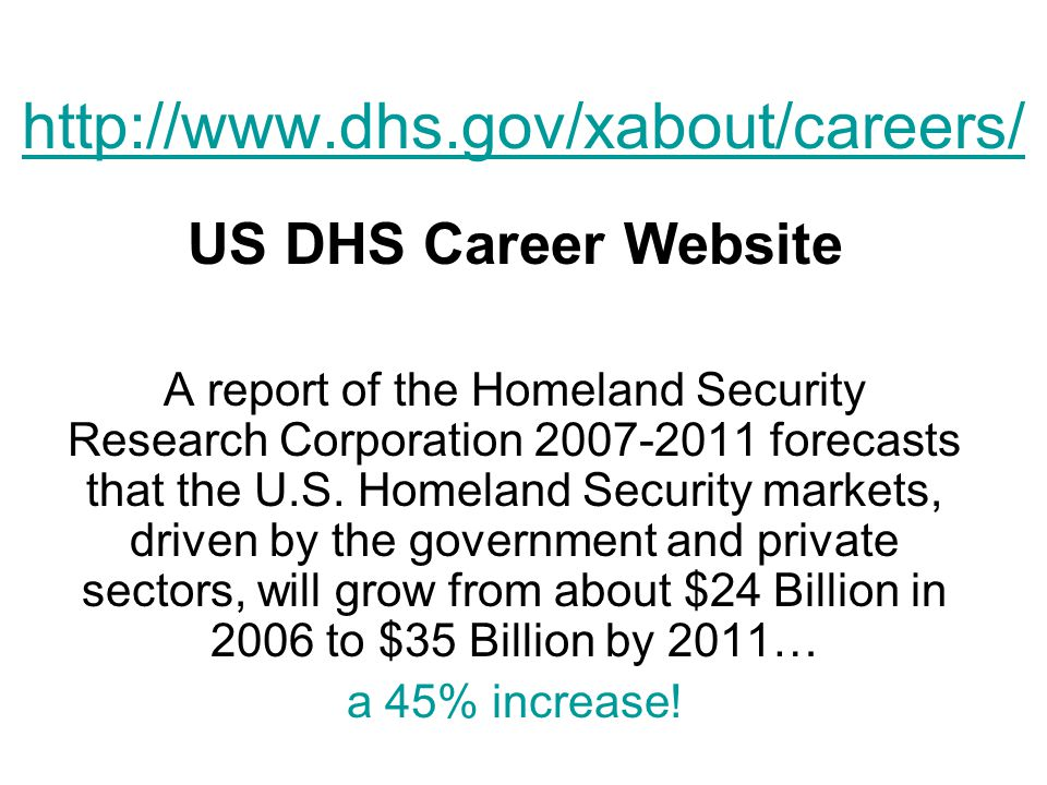 http://www.dhs.gov/xabout/careers/ US DHS Career Website