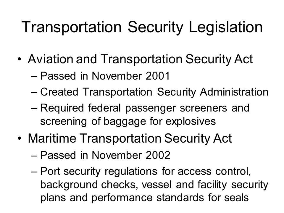 Transportation Security Legislation