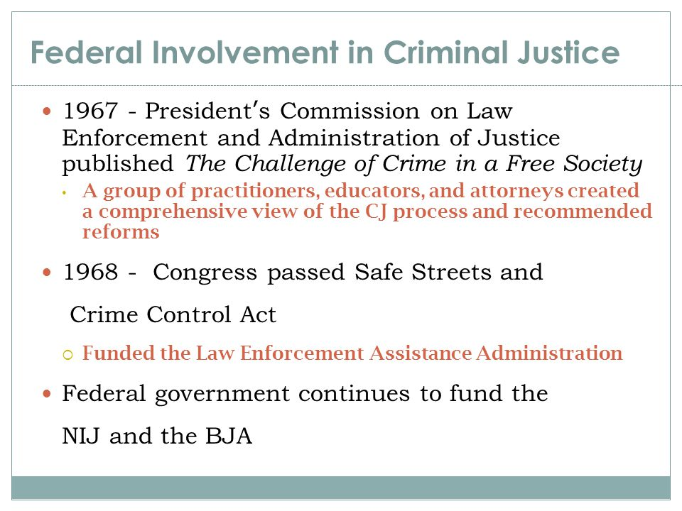 Federal Involvement in Criminal Justice