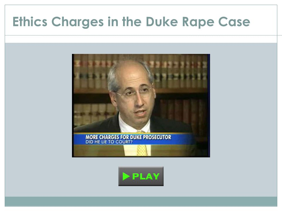 Ethics Charges in the Duke Rape Case
