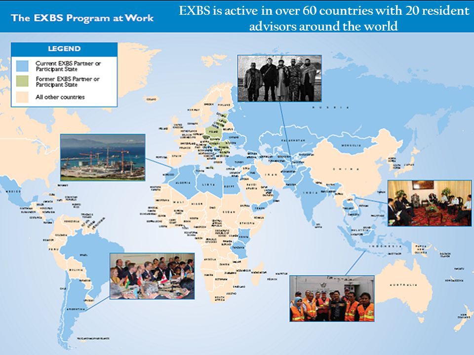 EXBS is active in over 60 countries with 20 resident advisors around the world