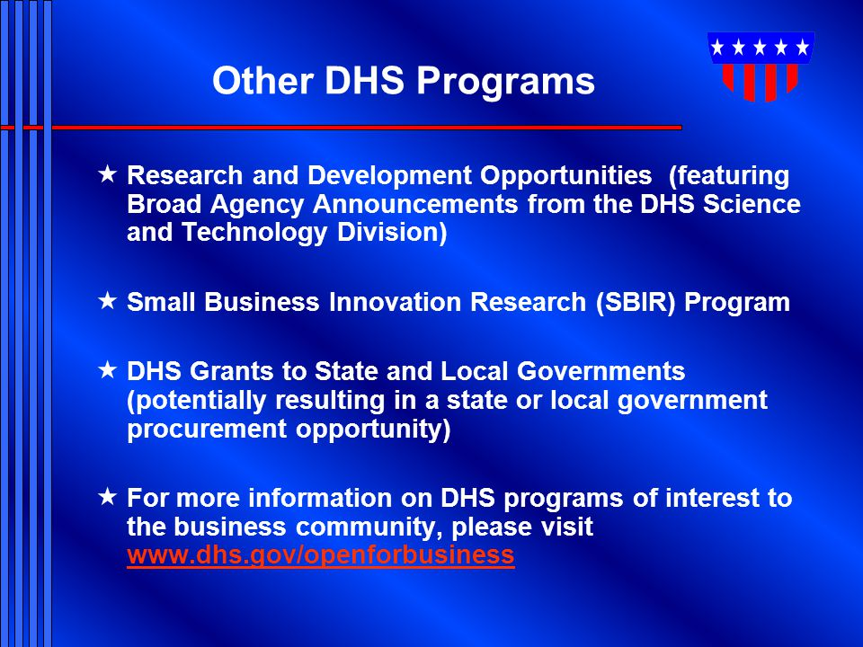 Other DHS Programs Research and Development Opportunities (featuring Broad Agency Announcements from the DHS Science and Technology Division)