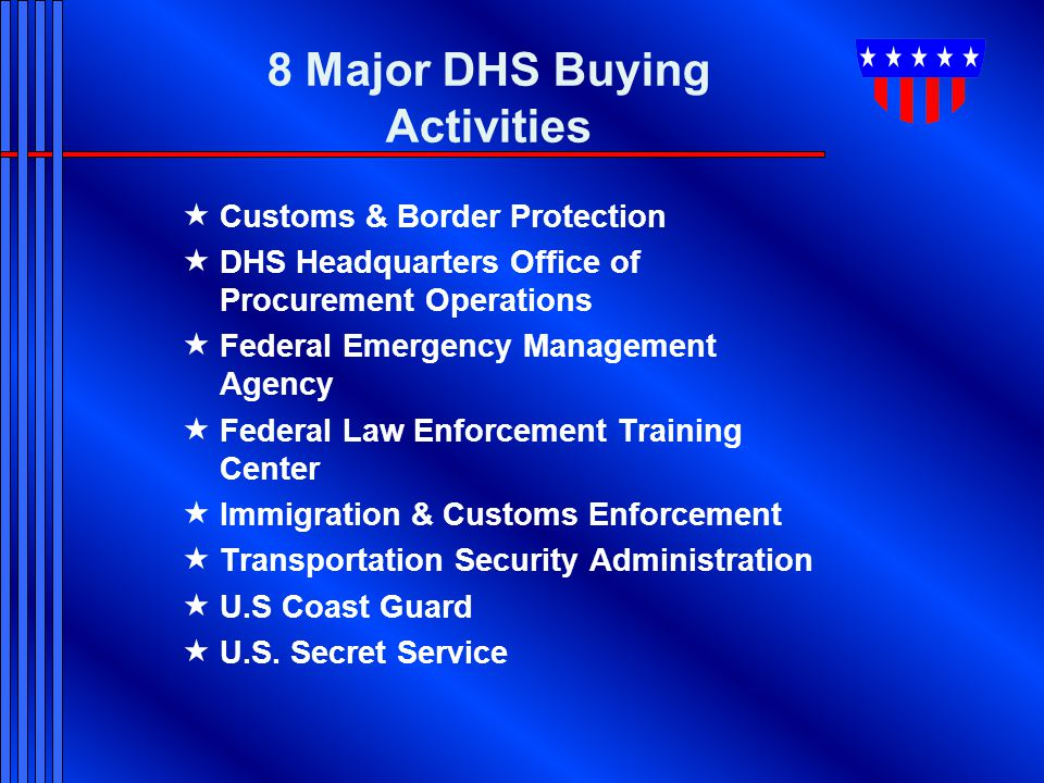 8 Major DHS Buying Activities