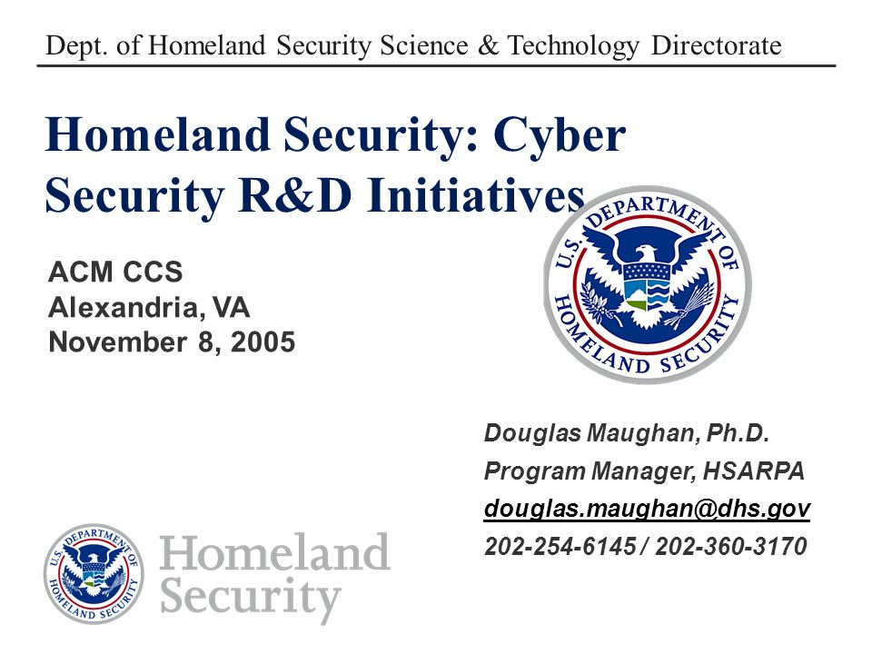 Homeland Security: Cyber Security R&D Initiatives