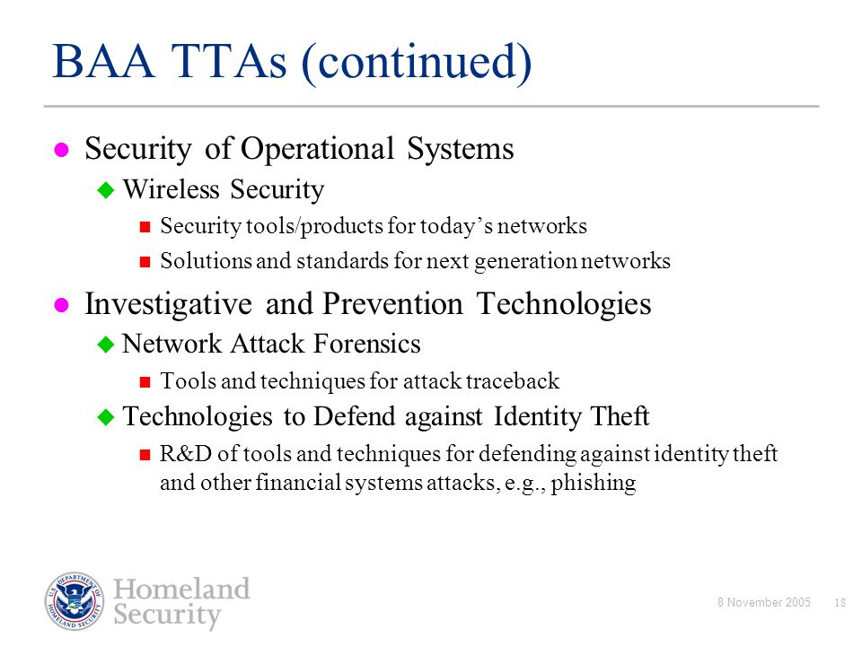 BAA TTAs (continued) Security of Operational Systems