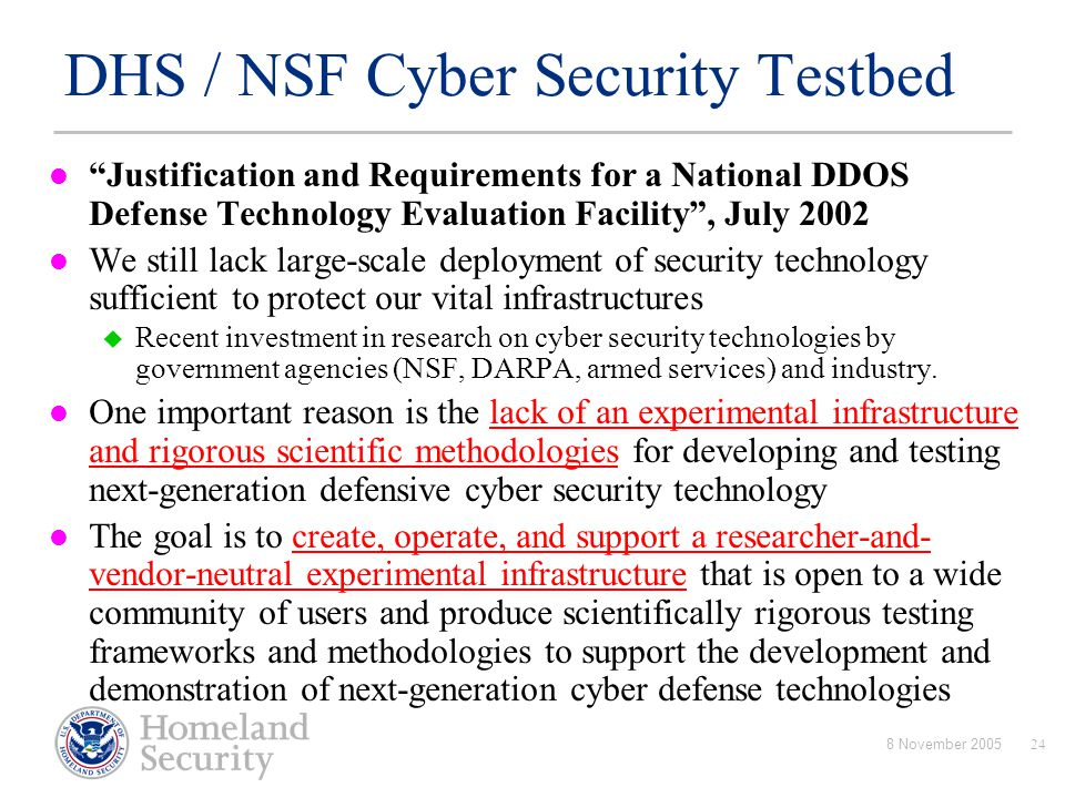 DHS / NSF Cyber Security Testbed