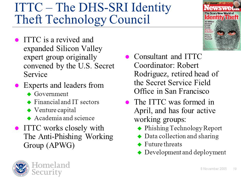ITTC – The DHS-SRI Identity Theft Technology Council