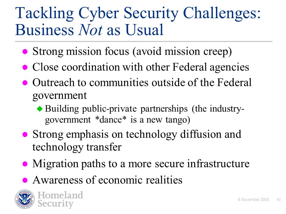 Tackling Cyber Security Challenges: Business Not as Usual