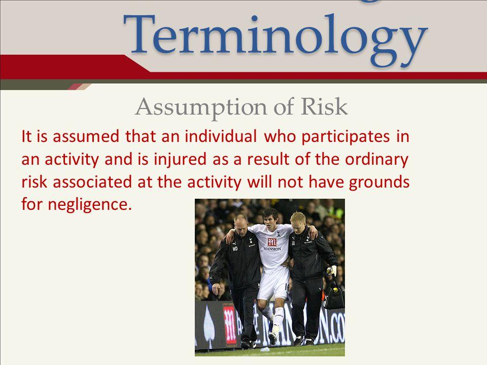 Legal Terminology Assumption of Risk