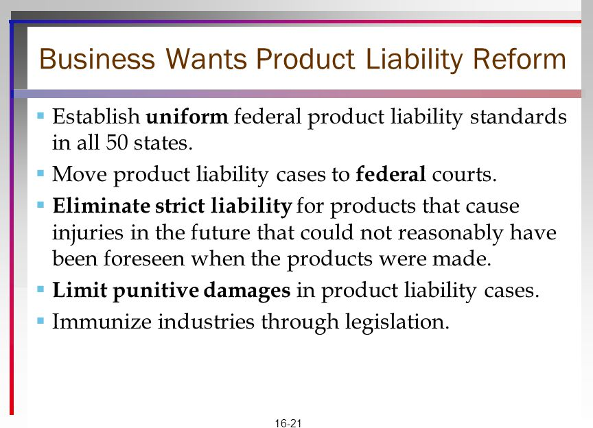 Business Wants Product Liability Reform