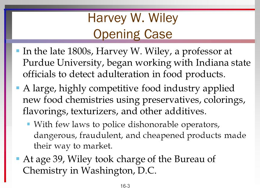 Harvey W. Wiley Opening Case