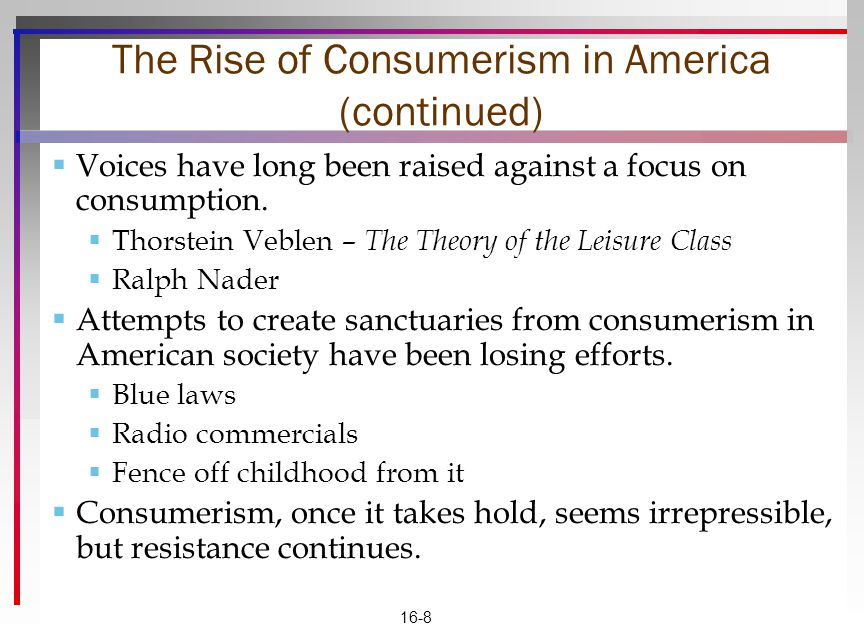 The Rise of Consumerism in America (continued)