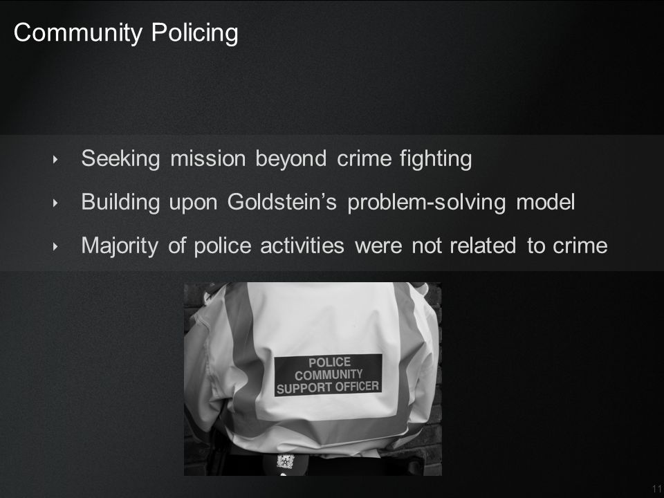 Community Policing Seeking mission beyond crime fighting