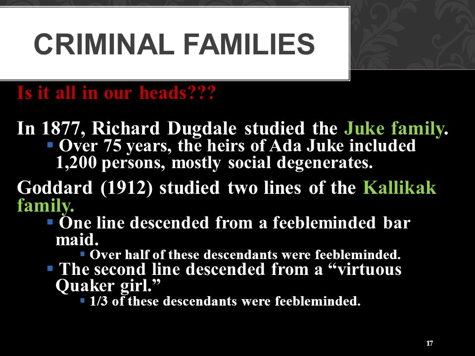 Criminal Families Is it all in our heads