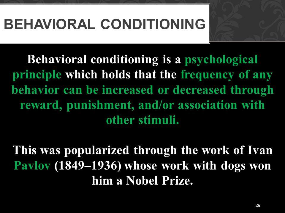 Behavioral Conditioning