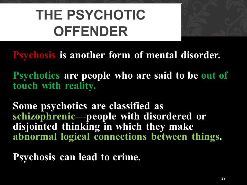 The Psychotic Offender