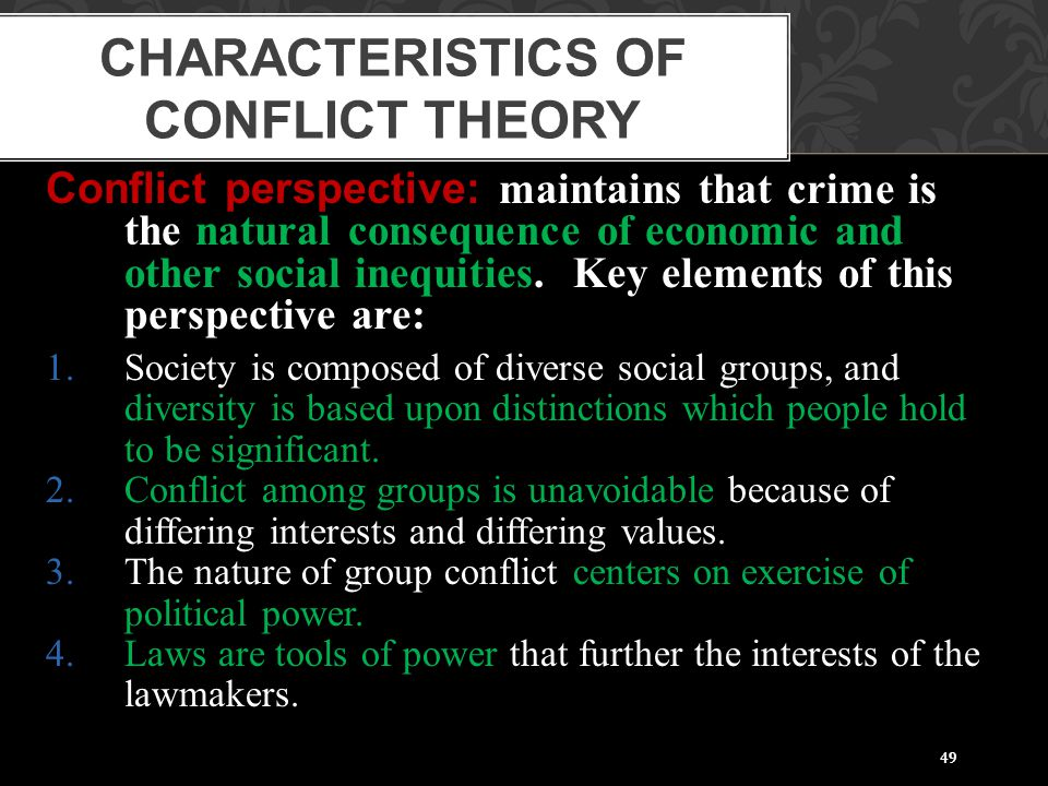 Characteristics of Conflict Theory