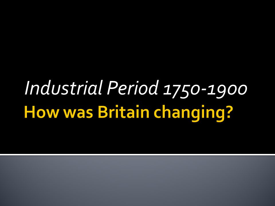 How was Britain changing