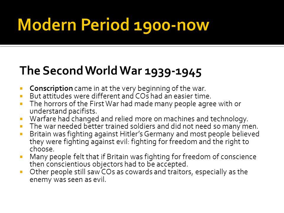 Modern Period 1900-now The Second World War 1939-1945