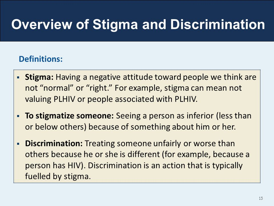 Overview of Stigma and Discrimination