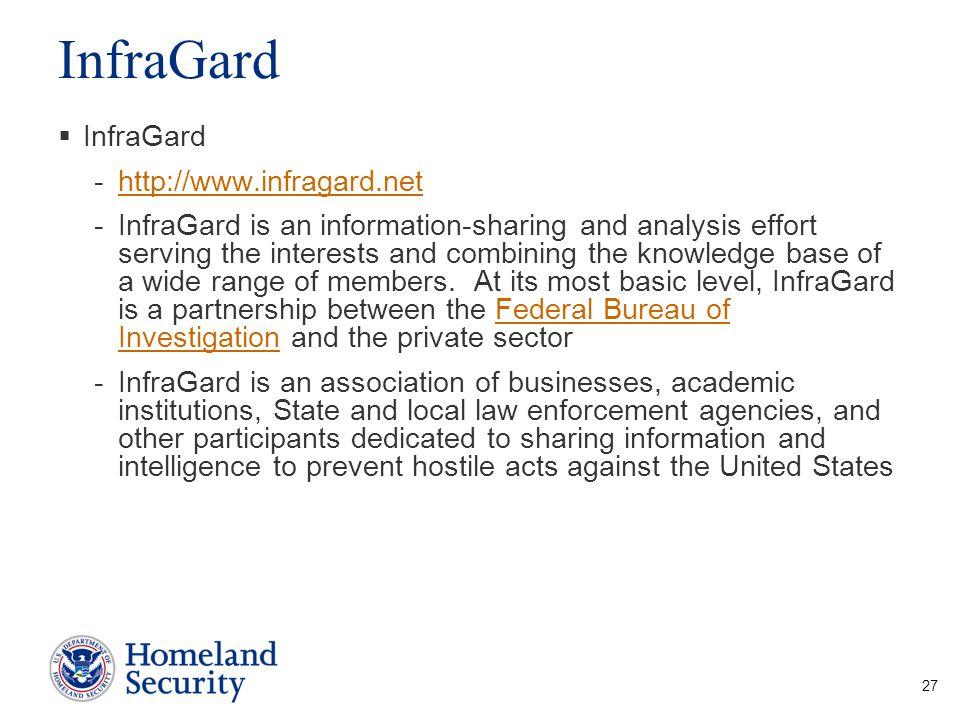 InfraGard InfraGard http://www.infragard.net
