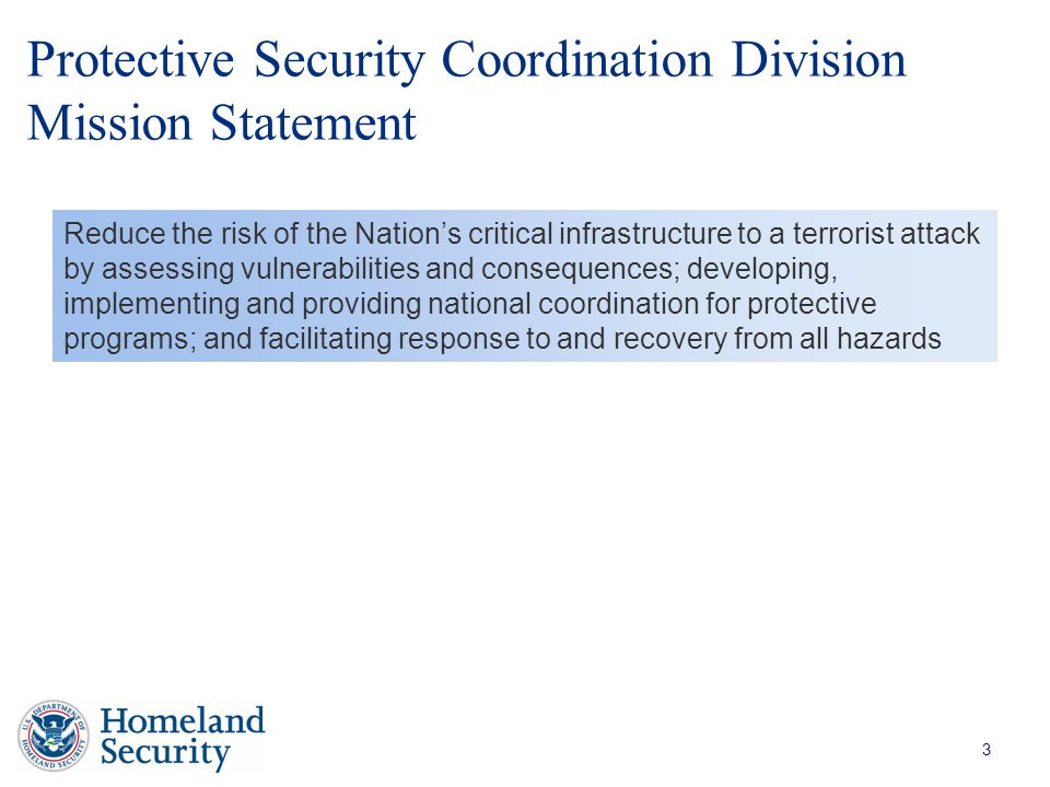 Protective Security Coordination Division Mission Statement
