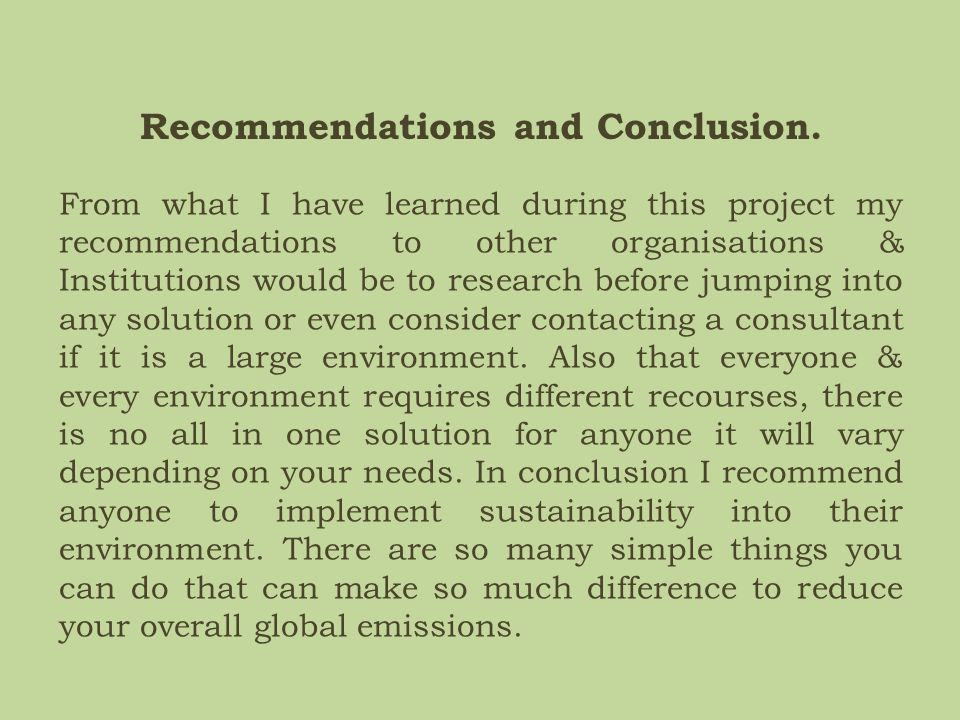 Recommendations and Conclusion.