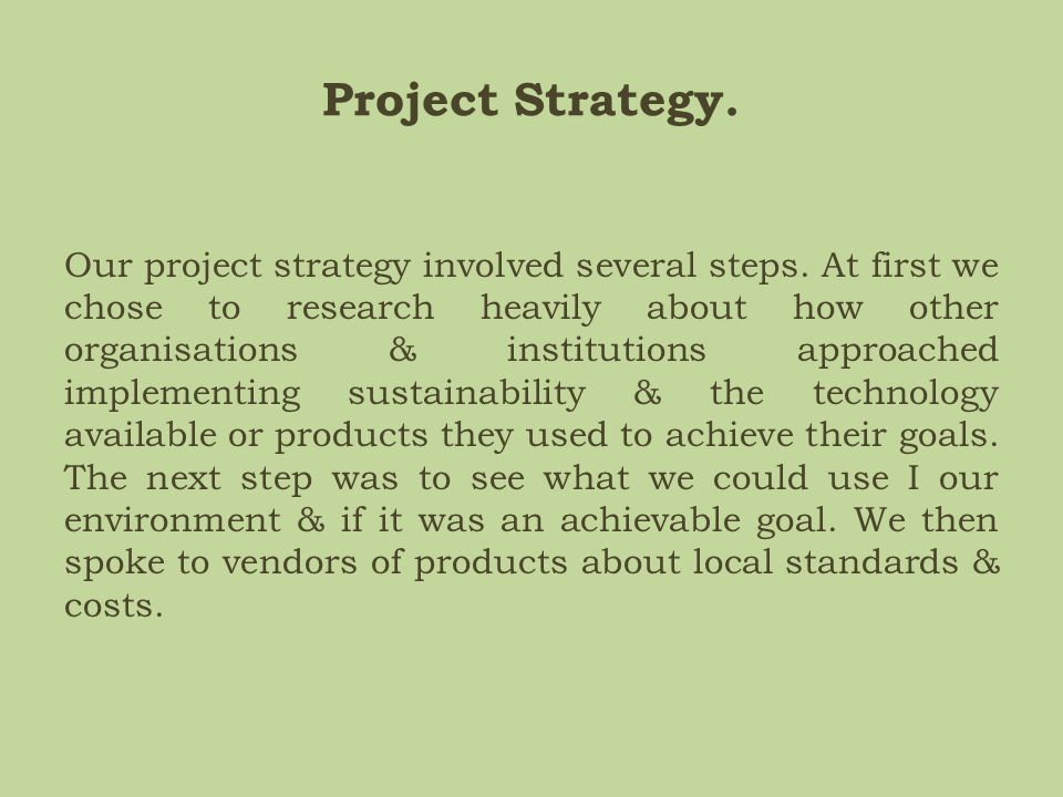Project Strategy.