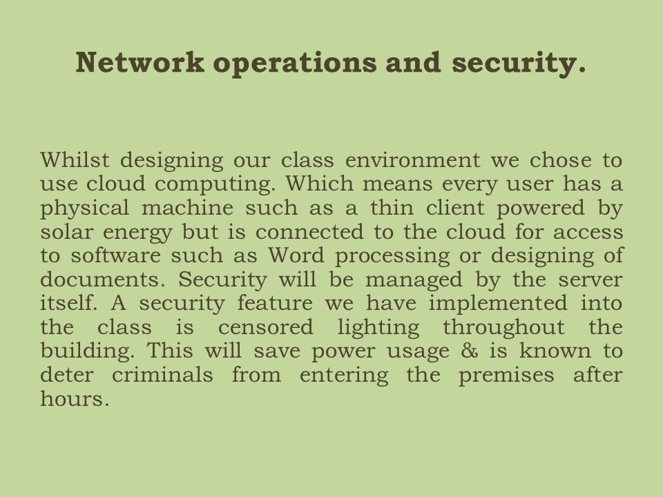 Network operations and security.