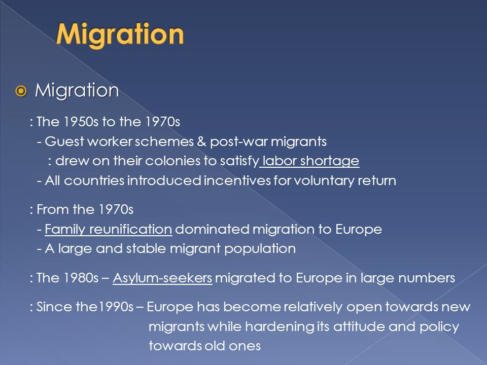 Migration Migration : The 1950s to the 1970s