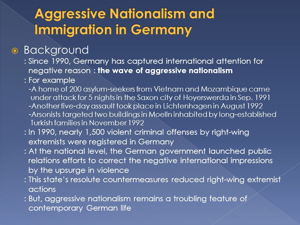 Aggressive Nationalism and Immigration in Germany
