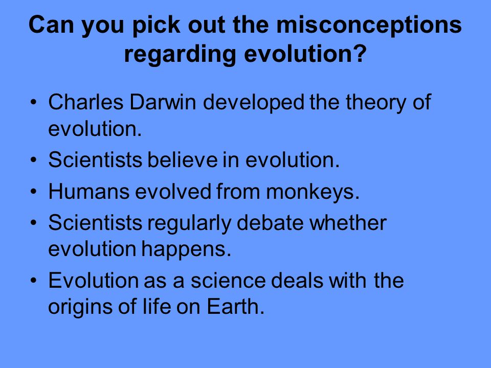 Can you pick out the misconceptions regarding evolution