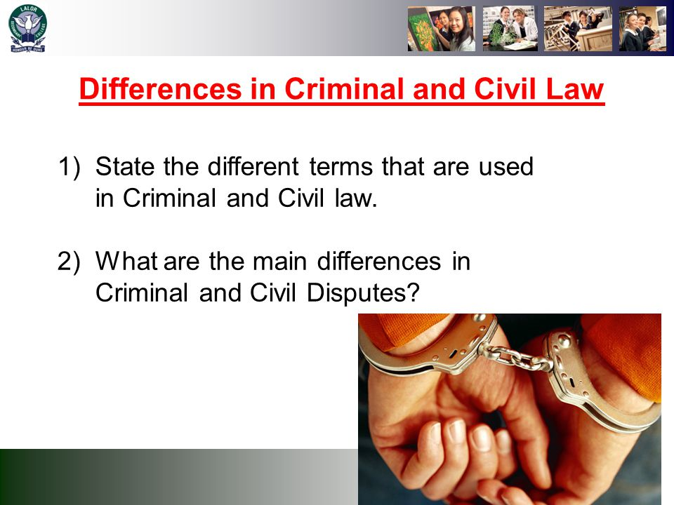 Differences in Criminal and Civil Law