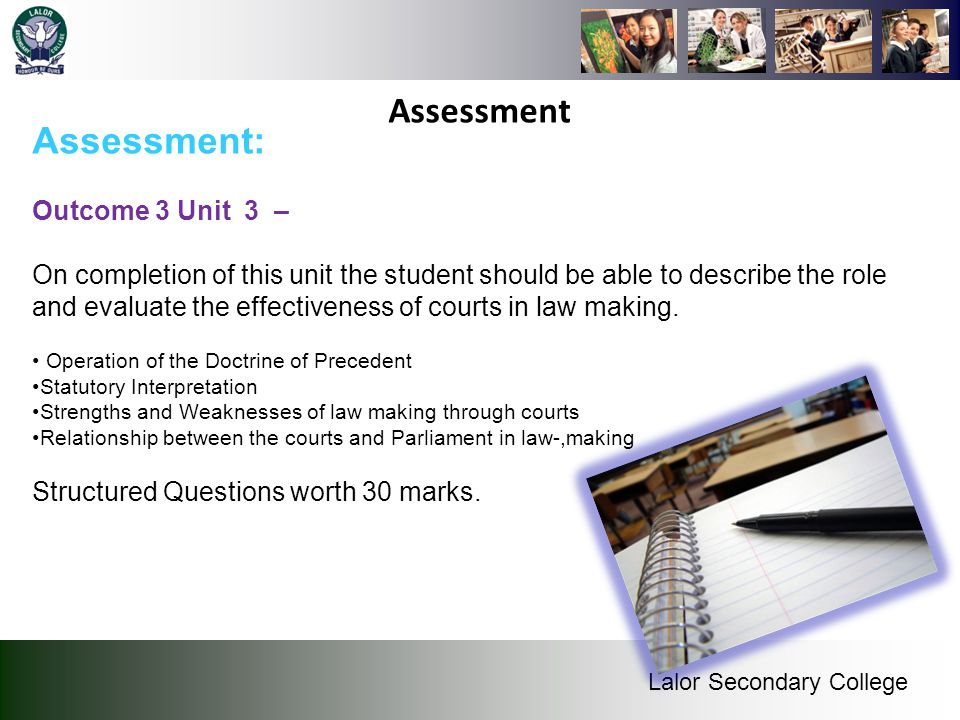 Assessment Assessment: Outcome 3 Unit 3 –