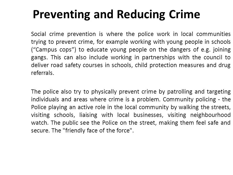 Preventing and Reducing Crime