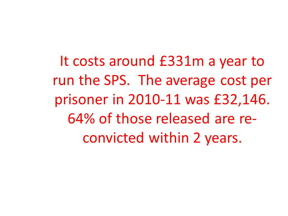 It costs around £331m a year to run the SPS