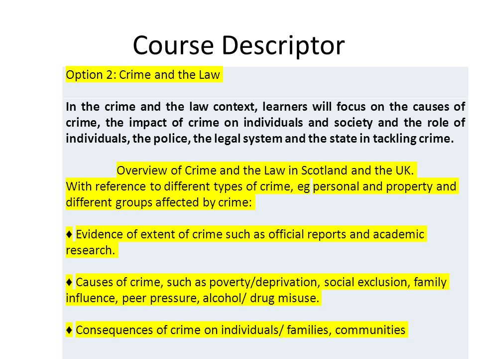 Overview of Crime and the Law in Scotland and the UK.