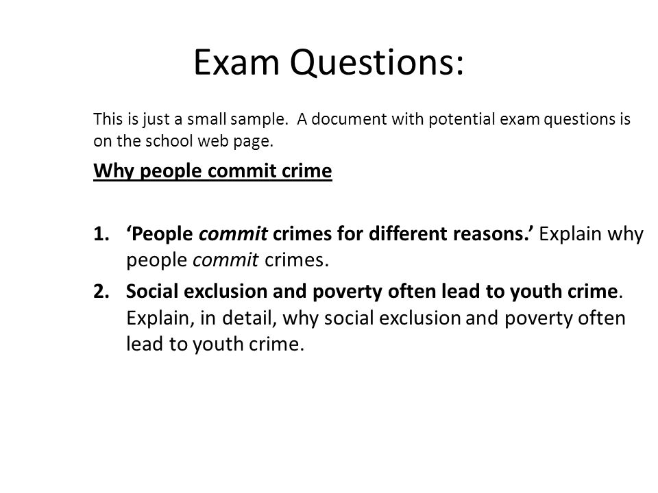 Exam Questions: Why people commit crime