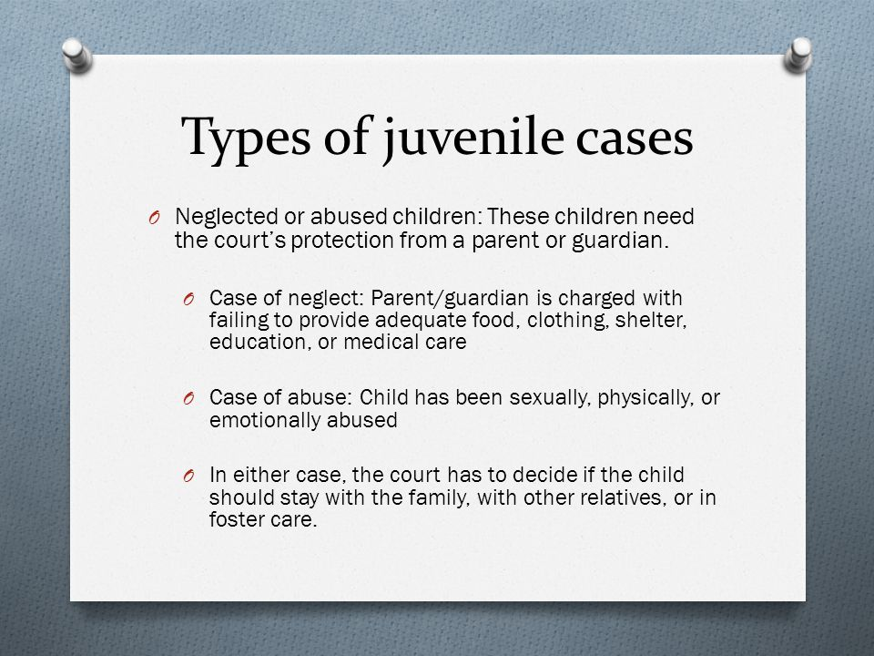 Types of juvenile cases