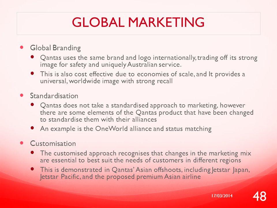 Global marketing Global Branding Standardisation Customisation